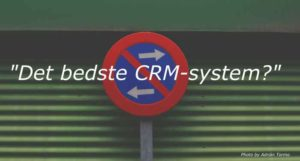 Hvad er det bedste CRM-system?