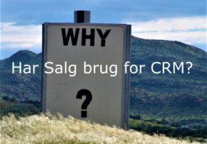 Har Salg brug for CRM?